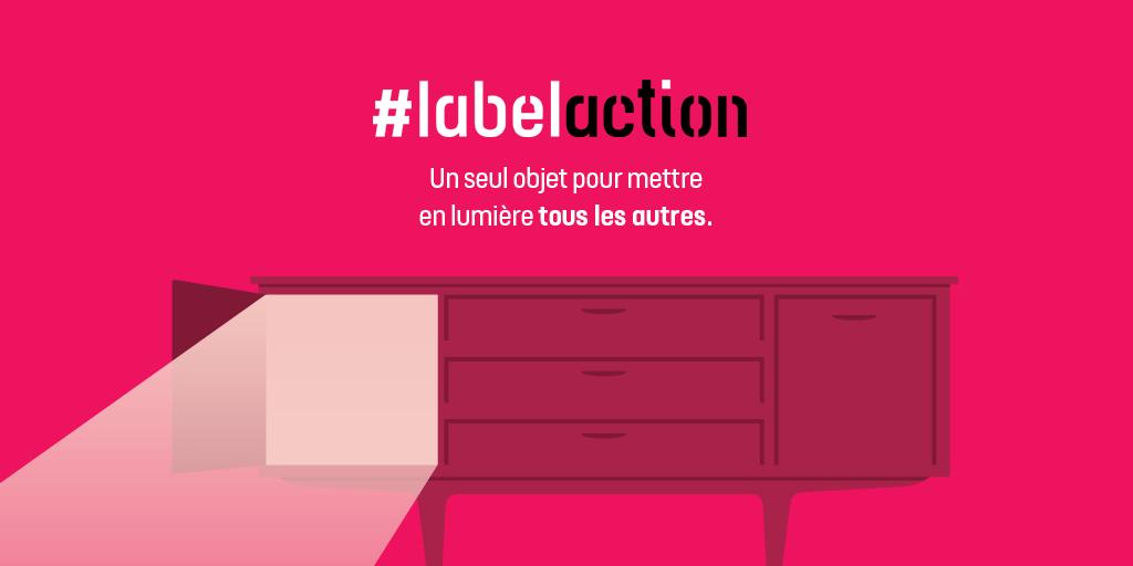 #LabelAction : des objets stars pour mettre en lumière tous les autres !