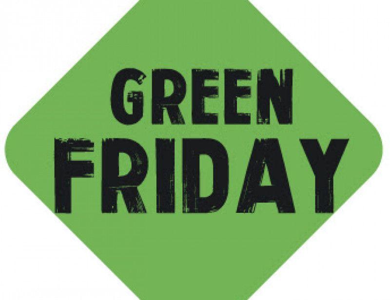 Non au Black Friday, oui au Green Friday !