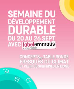 Semaine du Développement Durable Label Emmaüs