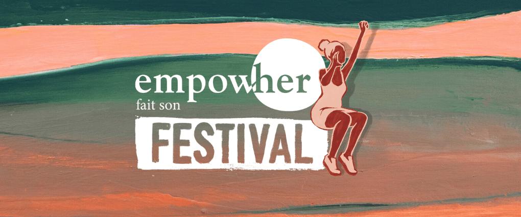 De belles rencontres au festival Empow'her !